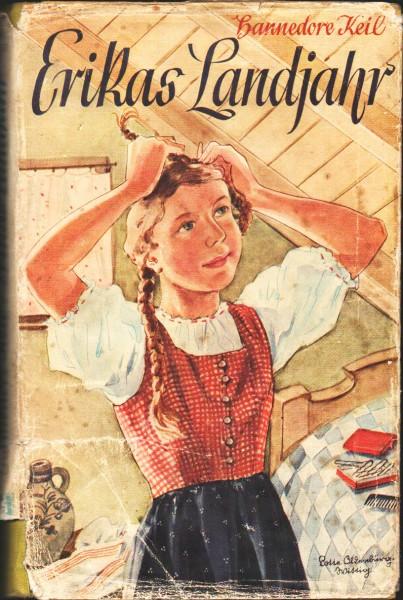 Erikas Landjahr Hannedore Keil dritte Auflage 1943