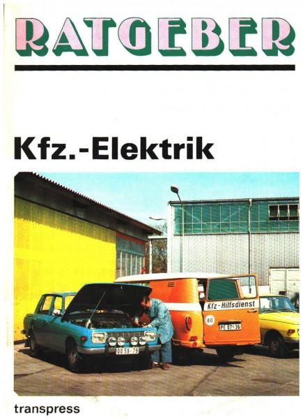 Ratgeber Kfz-Elektrik DDR - OSTALGIE
