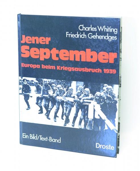Jener September - Europa beim Kriegsausbruch 1939