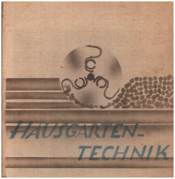Hausgartentechnik Poethig Kurt; Schneider Camillo 1929