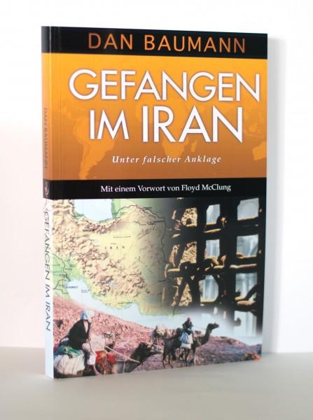 Gefangen im Iran - Unter falscher Anklage