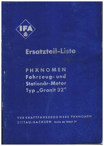 Ersatzteilliste für den Phänomen Fahrzeug- und Stationär-Motor Typ Granit 32 - Ausgabe Dezember 1954