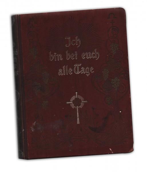 Ich bin bei euch alle Tage : Ein christliches Lebensbuch in Bild und Lied 1921