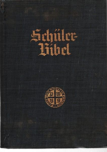 Schülerbibel - Nach der deutschen Übersetzung D. Martin Luthers mit Widmung z. Konfirmation