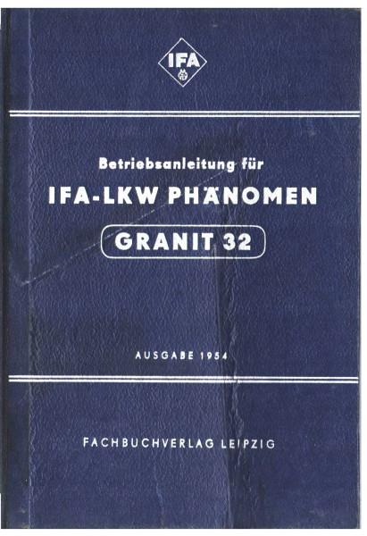 Betriebsanleitung Handbuch IFA LKW Phänomen Granit 32 Ausgabe 1954