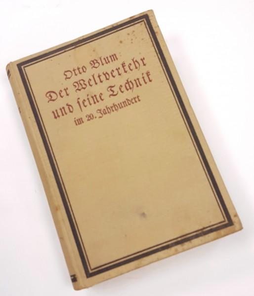 Der Weltverkehr und seine Technik im 20. Jahrhundert Erste Ausgabe