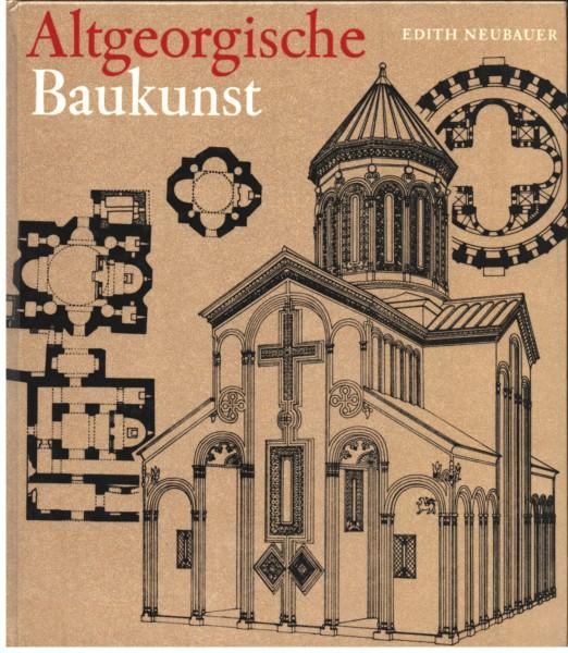 Altgeorgische Baukunst. Felsenstädte Kirchen Höhlenklöster