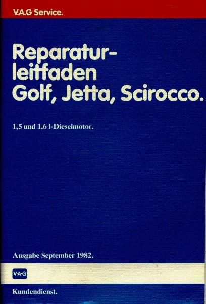 Reparaturleitfaden Golf, Jetta, Scirocco 1,5 + 1,6 er Dieselmotor