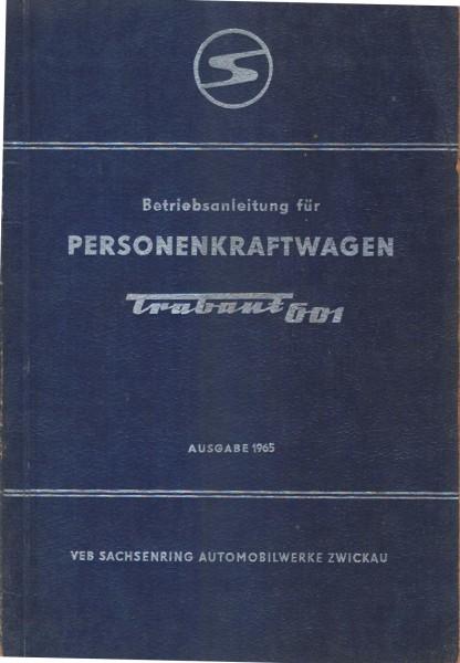 Betriebsanleitung Trabant 601 Ausgabe 1965