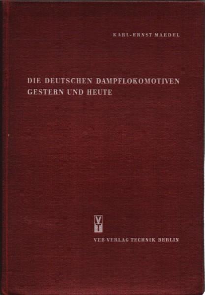 Die deutschen Dampflokomotiven gestern und heute. 1964 | 194 Bilder