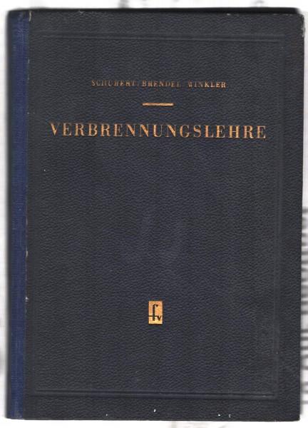 Verbrennungslehre Schubert , Helmut 1959 DDR