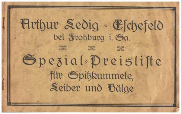 alter Katalog A. Ledig f. Spitzkummete , Leiber und Bälge 1926