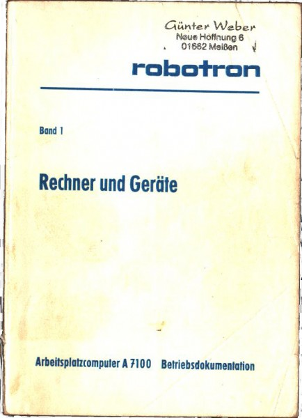 Betriebsdokumentation Robotron A 7100 Arbeitsplatz-Computer Band 1