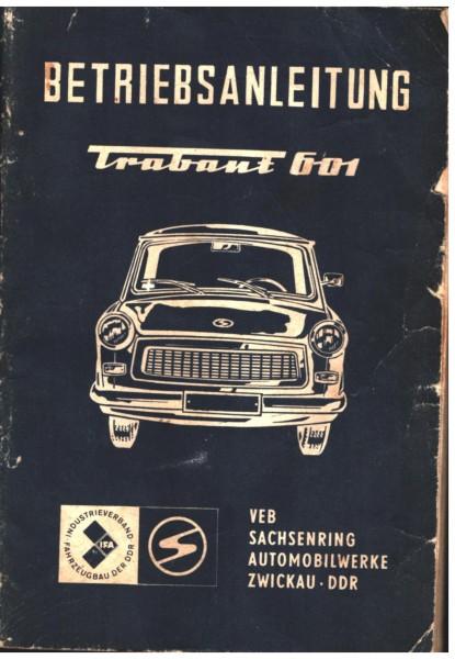 Betriebsanleitung Trabant 601 Standard | S | de Luxe Ausgabe 1977