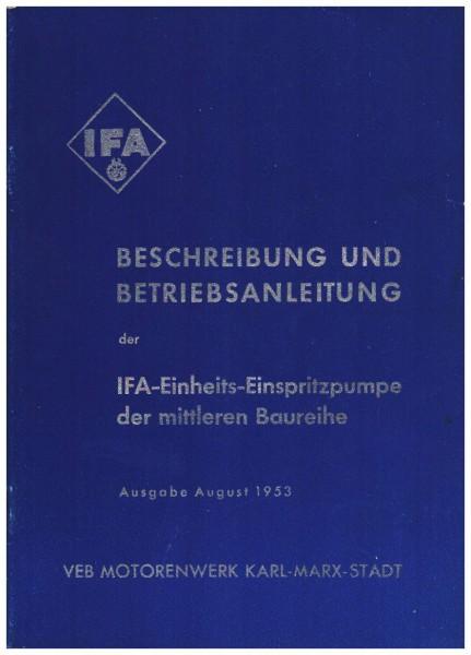 Beschreibung und Betriebsanleitung der IFA-Einheits Einspritzpumpen mittlere BR