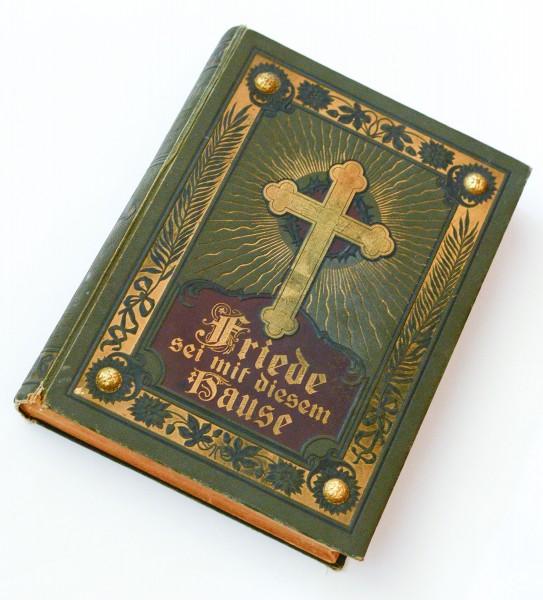 Gottes Wort und Friede sei in diesem Hause! Ein Predigt- und Andachtsbuch für das deutsch-evangelisc