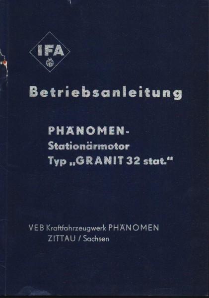 Betriebsanleitung für den Phänomen Stationär-Motor Typ Granit 32 - Ausgabe Februar 1954