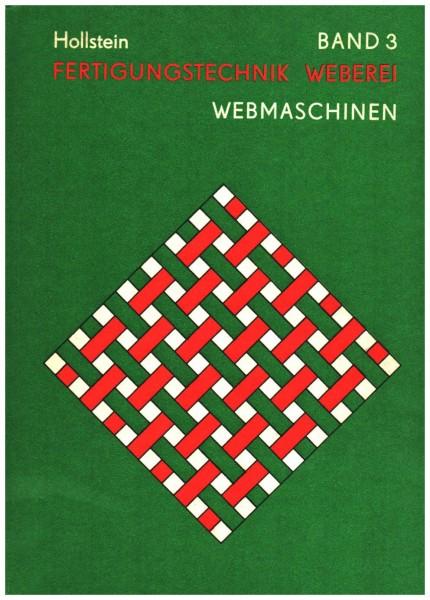 Fertigungstechnik Weberei - Band 1 Grundlagen | Fertigungstechnik Weberei - Band 3 Webmaschinen