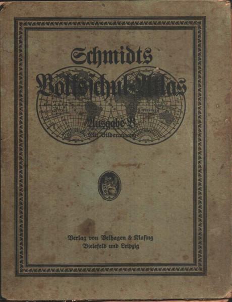 Volksschul – Atlas – Ausgabe B 1933