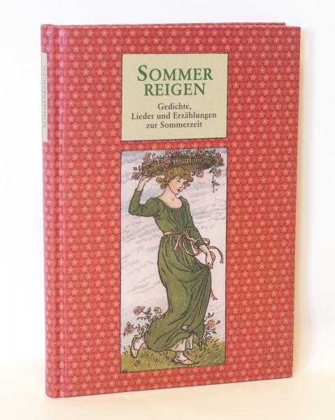 Sommerreigen - Gedichte, Lieder und Erzählungen zur Sommerzeit