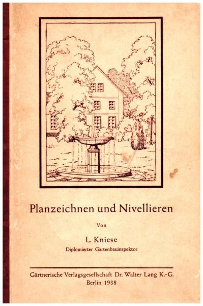 Einführung in das gärtnerische Planzeichnen und Nivellieren 1838