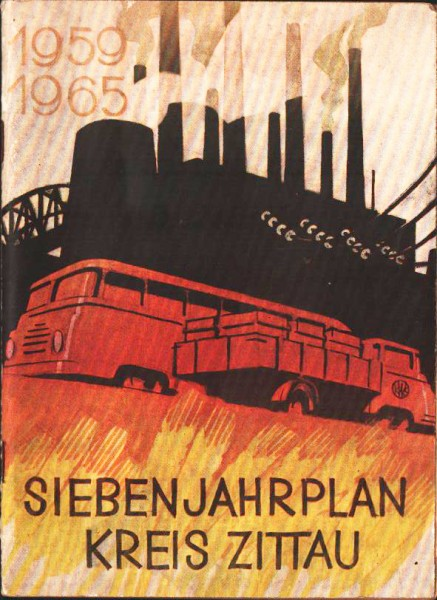 DDR Sieben Jahresplan 1959 - 1965 Kreis Zittau Rarität Selten Ostalgie