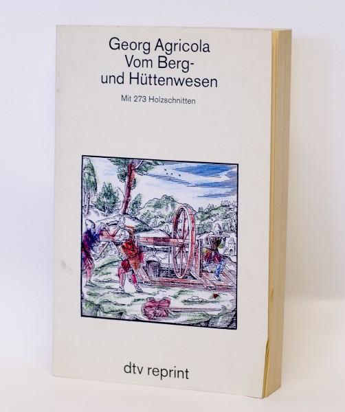 Zwölf Bücher vom Berg- und Hüttenwesen, Buch von den Lebewesen unter Tage - Georg Agricola