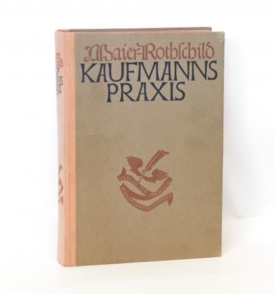 Kaufmannspraxis :: Handbuch der Kaufmannswissenschaft und der Betriebstechnik 1923
