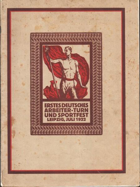 1.Deutsches Arbeiter Turn- und Sportfest Leipzig 1922 Bildband + Festrede