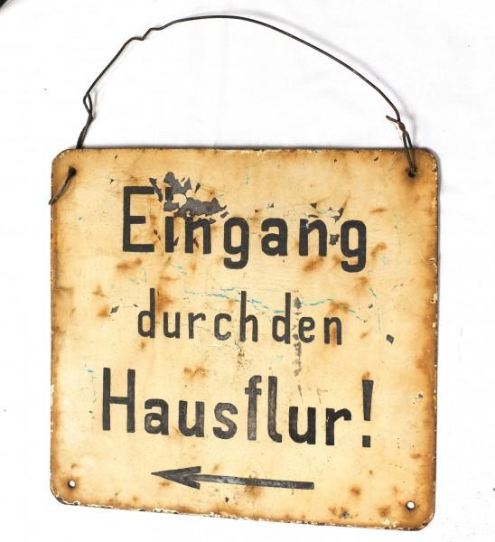 altes Hangemaltes Blechschild *Eingang durch den Hausflur* 27,7 x 27,7cm shabby