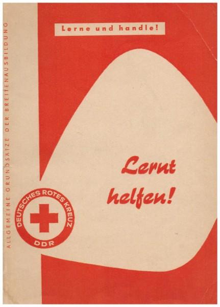 Lernt helfen! Lerne und handle! DDR | Deutsches Rotes Kreuz