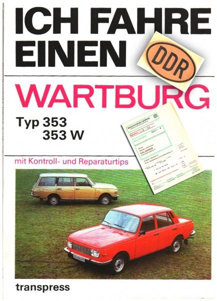 Ich fahre einen Wartburg 353 353 W Taschenbuch – 1983