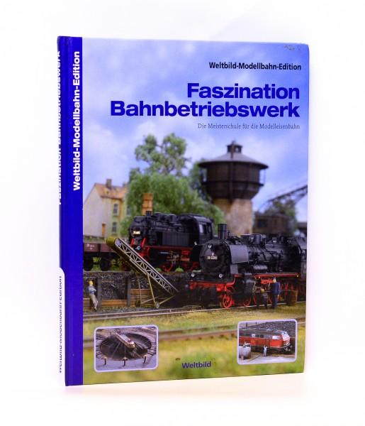 Weltbild-Modellbahn-Edition Faszination Bahnbetriebswerk