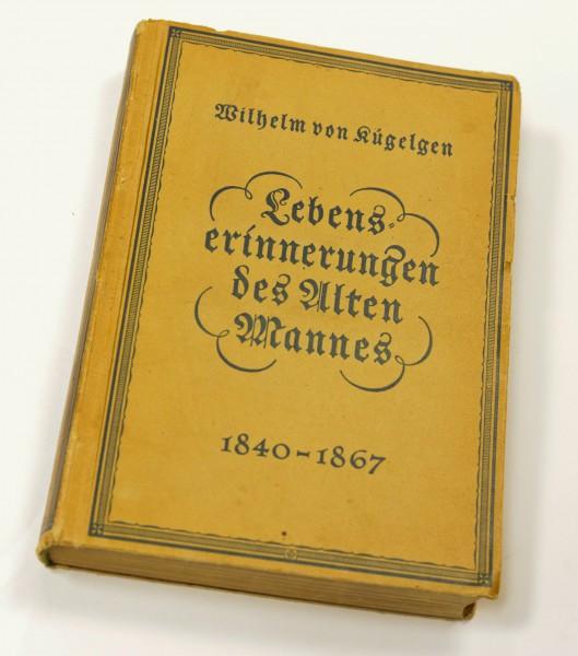 Wilhelm von Kügelgen | Lebenserinnerungen des Alten Mannes , in seinen Briefen an seinen Bruder Gerh