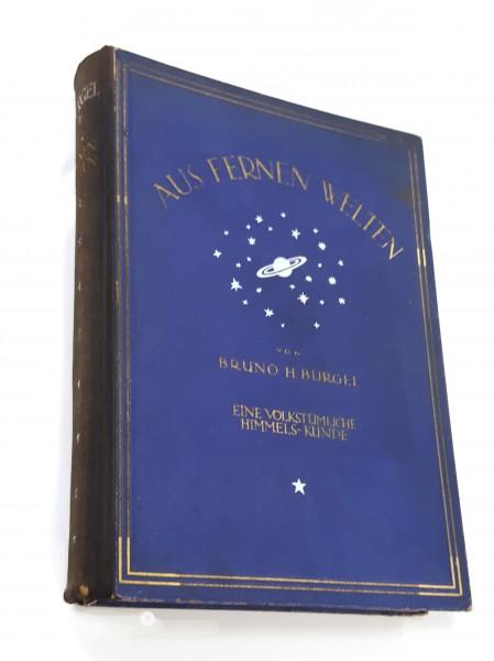 Aus fernen Welten. Eine volkstümliche Himmelskunde von 1920 bebildert