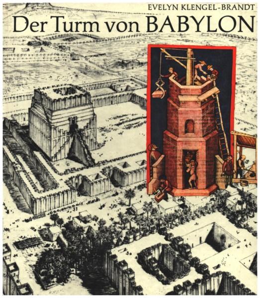 Der Turm von Babylon. Mit zahlreichen Abbildungen. DDR 1982