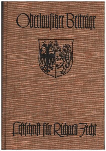 Oberlausitzer Beiträge Festschrift für Prof. Dr. Richard Jecht