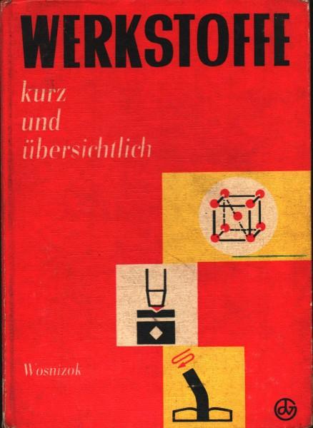 Werkstoffe kurz und übersichtlich DDR Lehrbuch 1973