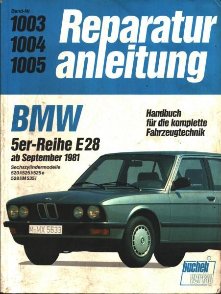 "BMW 5er ""Reparaturanleitung"" Band 1003/1004/1005 1981"
