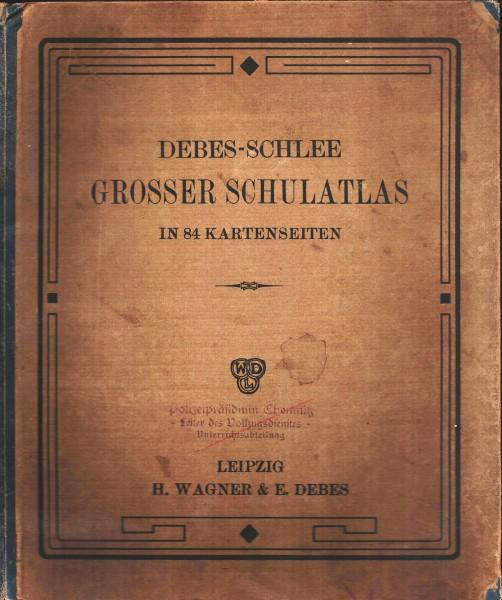Großer Schulatlas DEBES-SCHLEE 1925 Heeresfachschule Chemnitz Stempelungen