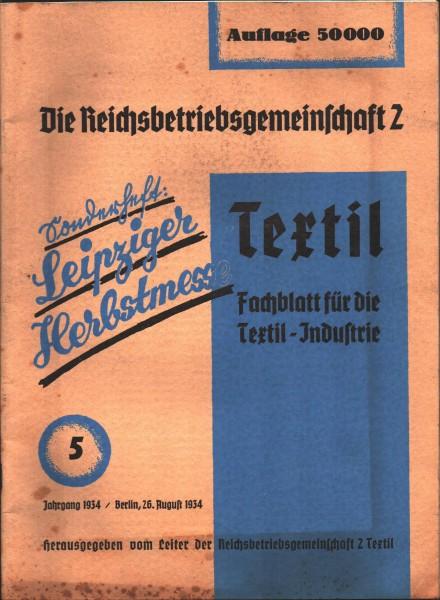 Textil Fachblatt für die Textil-Industrie Jahrgang 1934 Sonderheft Leipziger Herbstmesse